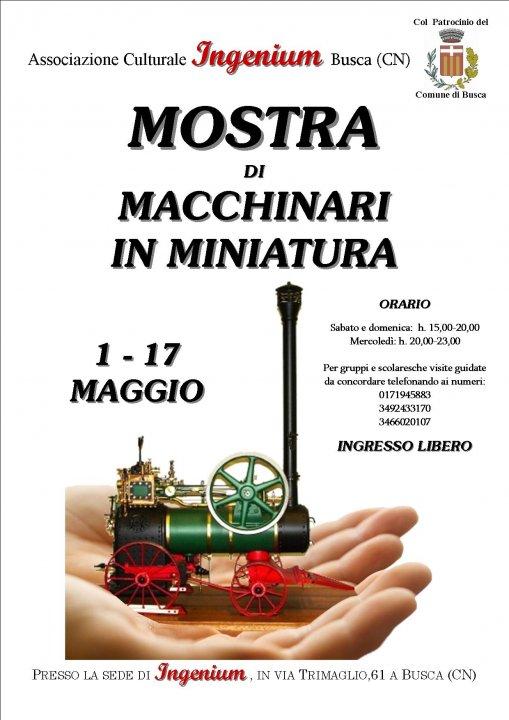 Locandina della Mostra di macchinari in miniatura dell'Associazione Ingenium di Busca