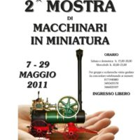Dal 7 al 29 maggio 2011 si terrà a Busca la seconda Mostra di Macchinari in miniatura persso l'Associazione Ingenium